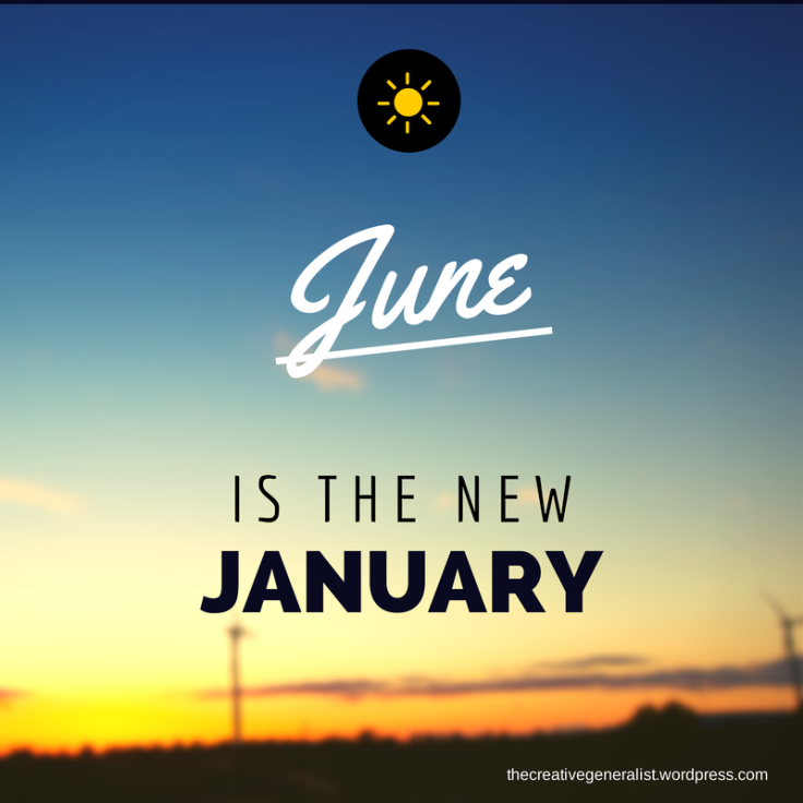 motto, June, January, fresh starts